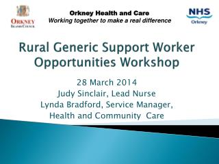 Rural Generic Support Worker  Opportunities Workshop