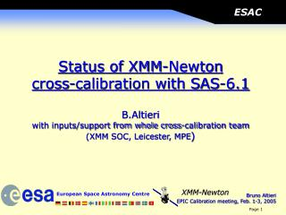Status of XMM-Newton cross-calibration with SAS-6.1 B.Altieri