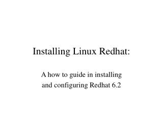 Installing Linux Redhat: