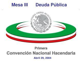 Mesa III      Deuda Pública
