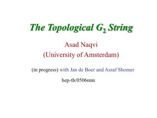 The Topological G 2  String