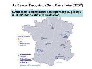 Le Réseau Français de Sang Placentaire (RFSP)