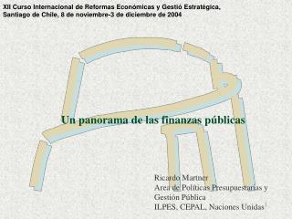 Un panorama de las finanzas públicas