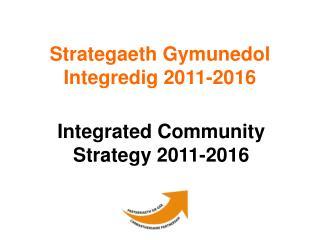Strategaeth Gymunedol Integredig 2011-2016