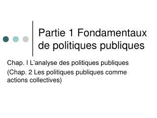Partie 1 Fondamentaux de politiques publiques
