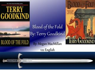 Blood of the Fold By: Terry Goodkind