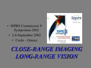 ISPRS Commission V Symposium 2002 2-6 September 2002 Corfu � Greece