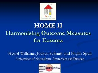 HOME II Harmonising Outcome Measures for Eczema