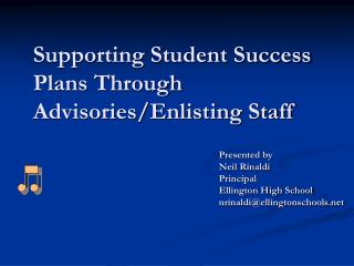Supporting Student Success Plans Through Advisories/Enlisting Staff
