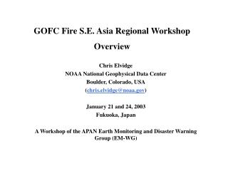 GOFC Fire S.E. Asia Regional Workshop Overview