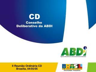 II Reunião Ordinária CD Brasília, 04/05/05