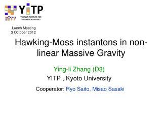 Hawking-Moss instantons in non-linear Massive Gravity