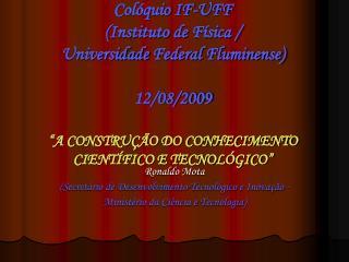 Ronaldo Mota (Secretário de Desenvolvimento Tecnológico e Inovação -