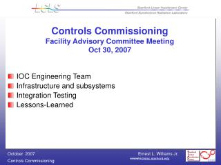 Controls Commissioning Facility Advisory Committee Meeting Oct 30, 2007