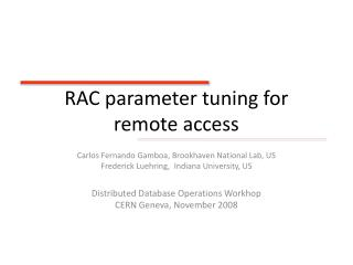 RAC parameter tuning for remote access