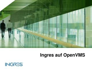 Ingres auf OpenVMS