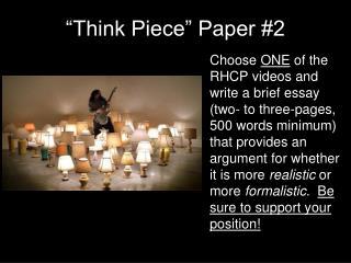 """""""Think Piece"""" Paper #2"""