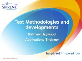 Test Methodologies and developments