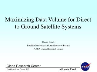 Maximizing Data Volume for Direct to Ground Satellite Systems