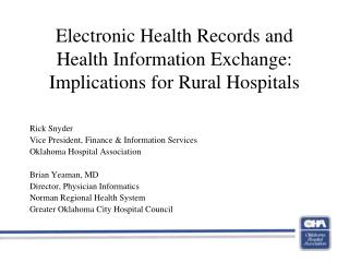 Electronic Health Records and Health Information Exchange: Implications for Rural Hospitals