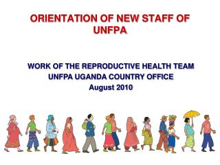 ORIENTATION OF NEW STAFF OF UNFPA