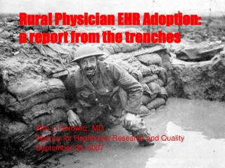 Rural Physician EHR Adoption: a report from the trenches