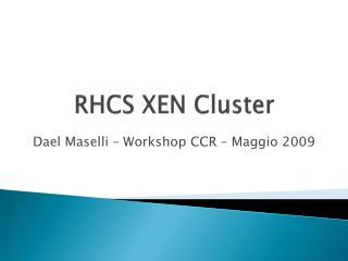 RHCS XEN Cluster