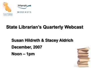 State Librarian's Quarterly Webcast