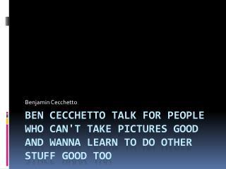 Benjamin Cecchetto