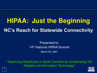 HIPAA:  Just the Beginning NC's Reach for Statewide Connectivity