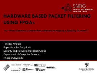 HARDWARE BASED PACKET FILTERING USING FPGAs