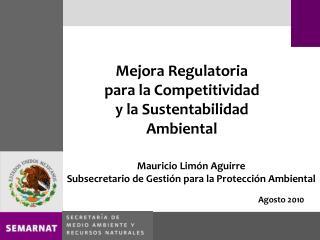 Mejora Regulatoria para la Competitividad y la Sustentabilidad Ambiental