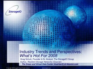 Industry Trends and Perspectives: What's Hot For 2008