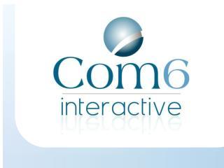 Présentation du Groupe Com6 Un site internet «sur mesure» Notre studio web design