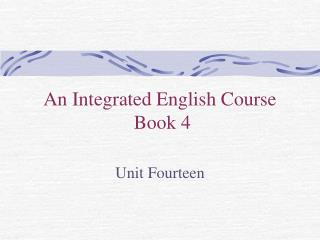 An Integrated English Course  Book 4
