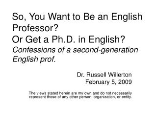 Dr. Russell Willerton February 5, 2009
