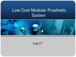 Low Cost Modular Prosthetic System