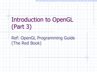 Introduction to OpenGL (Part 3)