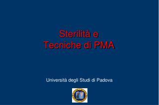 Sterilità e  Tecniche di PMA