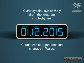 Countdown to organ donation changes in Wales.