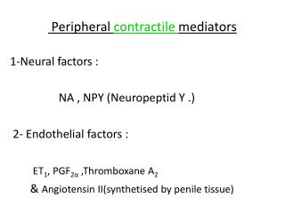Peripheral  contractile  mediators