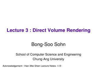Lecture 3 : Direct Volume Rendering