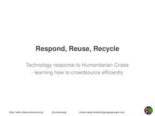 Respond, Reuse, Recycle