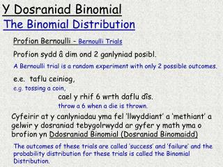 Y Dosraniad Binomial