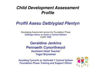 Child Development Assessment Profile Proffil Asesu Datblygiad Plentyn