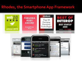 Rhodes, the Smartphone App Framework