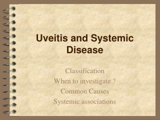 Uveitis and Systemic Disease