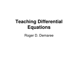 Teaching Differential Equations