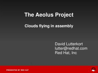 The Aeolus Project Clouds flying in assembly