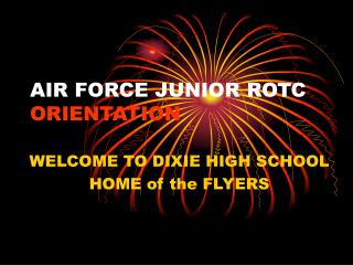 AIR FORCE JUNIOR ROTC ORIENTATION